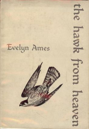 THE HAWK FROM HEAVEN. Evelyn AMES