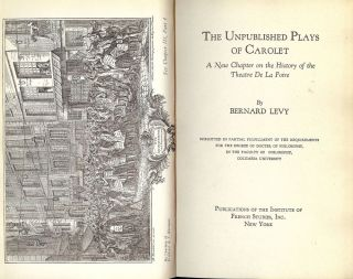 THE UNPUBLISHED PLAYS OF CAROLET. Bernard LEVY.