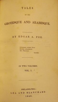 TALES OF THE GROTESQUE AND ARABESQUE. Two Volumes. Edgar Allan POE