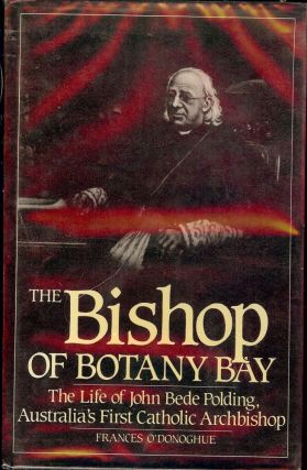 THE BISHOP OF BOTANY BAY. Frances O'DONOGHUE