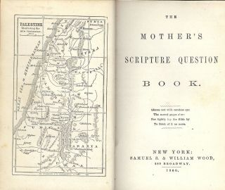 THE MOTHER'S SCRIPTURE QUESTION BOOK- VICTORIAN BIBLE STUDY BOOK