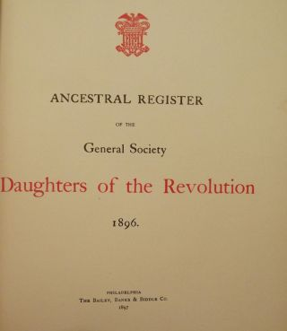 ANCESTRAL REGISTER OF THE GENERAL SOCIETY DAUGHTERS OF THE REVOLUTION. Flora Adams DARLING