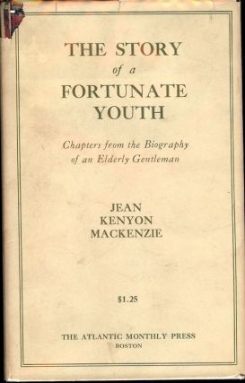 THE STORY OF A FORTUNATE YOUTH. Jena Kenyon MACKENZIE