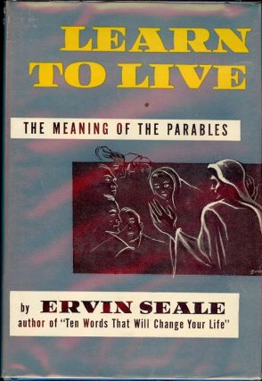 LEARN TO LIVE. Ervin SEALE