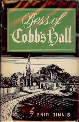 BESS OF COBB'S HALL. Enid DINNIS