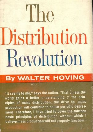 THE DISTRIBUTION REVOLUTION. Walter HOVING