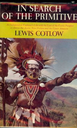 IN SEARCH OF THE PRIMITIVE. Lewis COTLOW