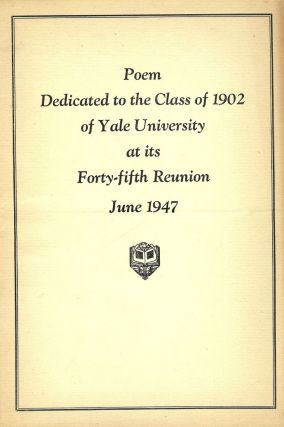 POEM DEDICATED TO THE CLASS OF 1902 OF YALE UNIVERSITY