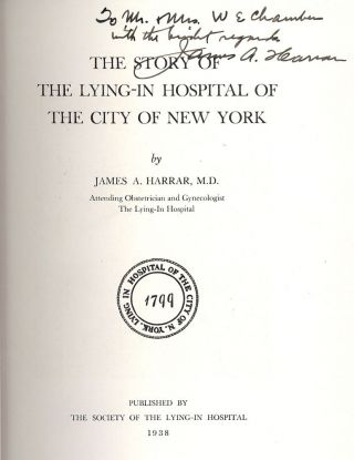 THE STORY OF THE LYING-IN HOSPITAL OF THE CITY OF NEW YORK