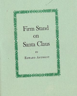 FIRM STAND ON SANTA CLAUS. Edward ANTHONY
