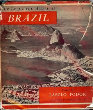 OUR BEAUTIFUL AMERICAS: BRAZIL. Laszlo FODOR