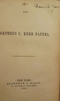 THE ORPHEUS C. KERR PAPERS. ANONYMOUS