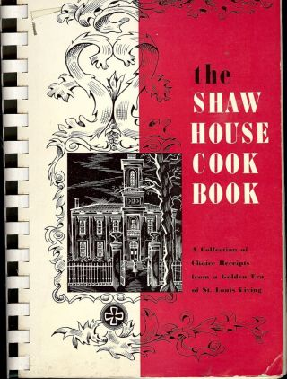 THE SHAW HOUSE COOK BOOK. Marian Maeve O'BRIEN