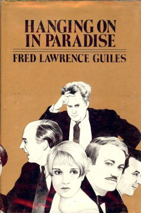 HANGING ON IN PARADISE. Fred Lawrence GUILES