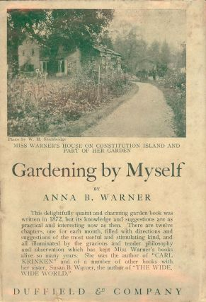 GARDENING BY MYSELF. Anna B. WARNER