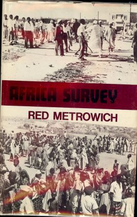 AFRICA SURVEY: ESSAYS ON CONTEMPORARY AFRICAN AFFAIRS. Red METROWICH