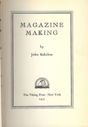MAGAZINE MAKING. John BAKELESS