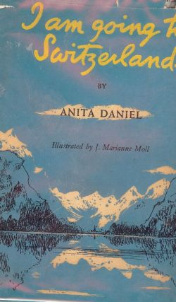 I AM GOING TO SWITZERLAND. Anita DANIEL