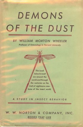 DEMONS OF THE DUST: A STUDY IN INSECT BEHAVIOR