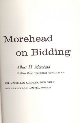 MOREHEAD ON BIDDING. Albert H. MOREHEAD