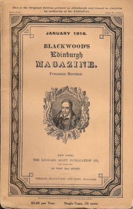 BLACKWOOD'S MAGAZINE MONTHLY. JANUARY 1916. VOL. CXCIX. BLACKWOOD
