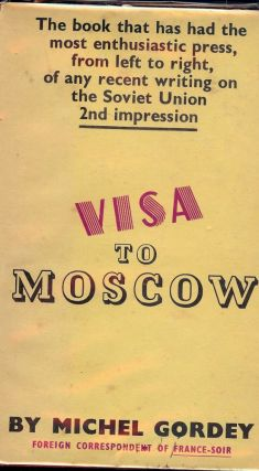 VISA TO MOSCOW. Michael GORDEY