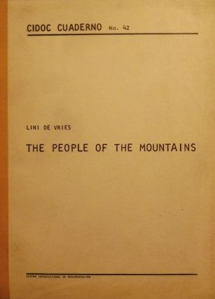THE PEOPLE OF THE MOUNTAINS: HEALTH EDUCATION AMONG INDIAN COMMUNITIES. Lini DE VRIES