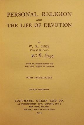 PERSONAL RELIGION AND THE LIFE OF DEVOTION. W. R. INGE