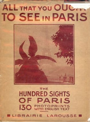 THE HUNDRED SIGHTS OF PARIS. Robert BONFILS
