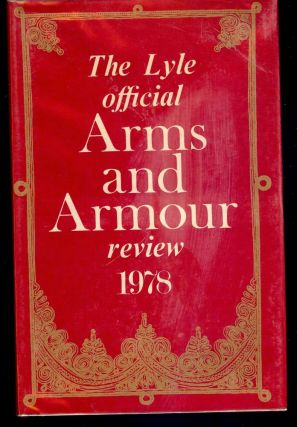 THE LYLE OFFICIAL ARMS AND ARMOUR REVIEW 1978. Tony CURTIS