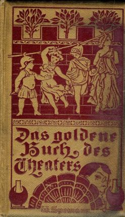 SPEMANNS GOLDENES BUCH DES THEATERS: GERMAN THEATER. Rudolph GENEE.