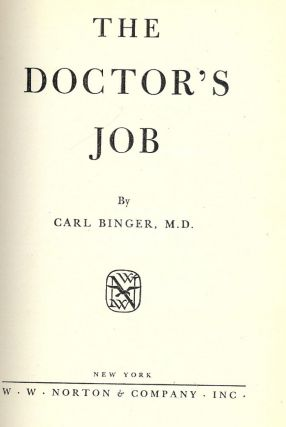 THE DOCTOR'S JOB. Carl BINGER.