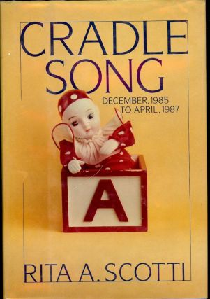 CRADLE SONG. Rita A. SCOTT