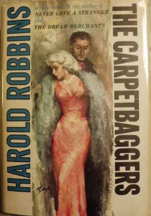 THE CARPETBAGGERS. Harold ROBBINS