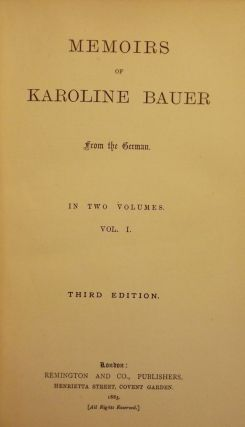 MEMOIRS OF KAROLINE BAUER FOUR VOLUMES. Karoline BAUER