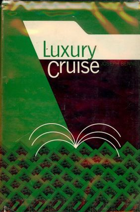 LUXURY CRUISE. Joseph BENNETT