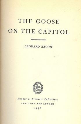 THE GOOSE ON THE CAPITOL. Leonard BACON