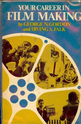 YOUR CAREER IN FILM MAKING. George N. GORDON