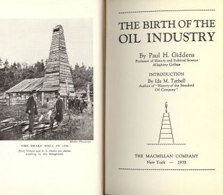 THE BIRTH OF THE OIL INDUSTRY. Paul H. GIDDENS