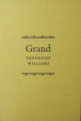 GRAND. TENNESSEE WILLIAMS