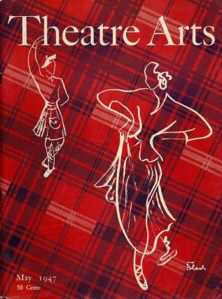 Theatre Arts Magazine, May, 1947. Rosamond GILDER.