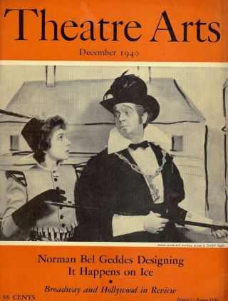 Theatre Arts Magazine, December, 1940. Edith ISAACS