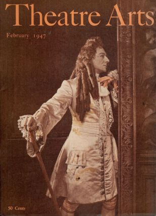 Theatre Arts Magazine, February, 1947. Rosamond GILDER.