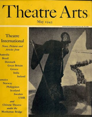 Theatre Arts Magazine, May, 1945. Edith J. R. ISAACS