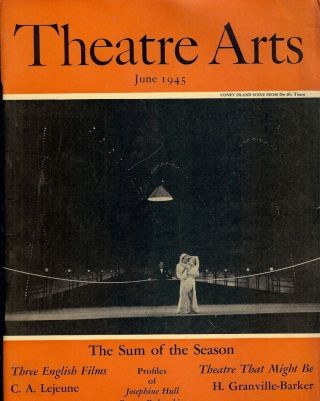 Theatre Arts Magazine, June, 1945. Edith J. R. ISAACS