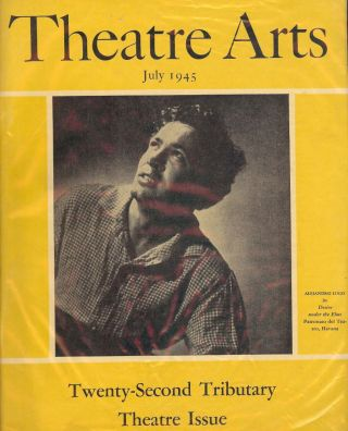 Theatre Arts Magazine, July, 1945. Edith J. R. ISAACS