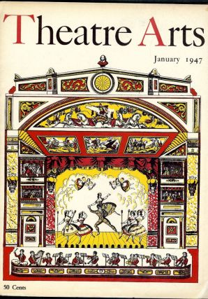 Theatre Arts Magazine, January, 1947. Rosamond GILDER.