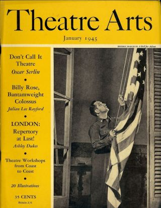 Theatre Arts Magazine, January, 1945. Edith J. R. ISAACS
