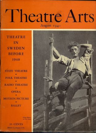 Theatre Arts Magazine, August, 1940. Edith J. R. ISAACS