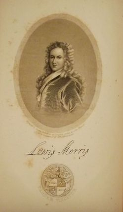 THE PAPERS OF LEWIS MORRIS, GOVERNOR OF THE PROVINCE OF NEW JERSEY,